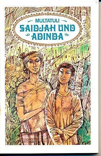 Saidjah und Adinda. Eine Erzählung, entnommen dem: Multatuli: