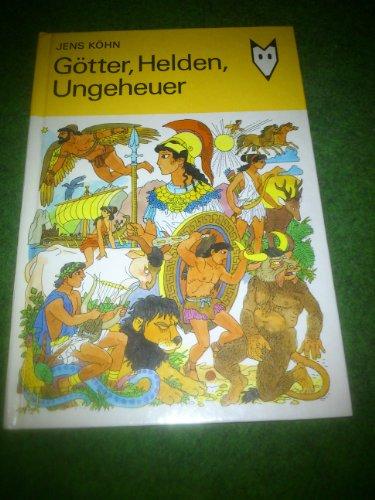 9783358009130: Götter, Helden, Ungeheuer