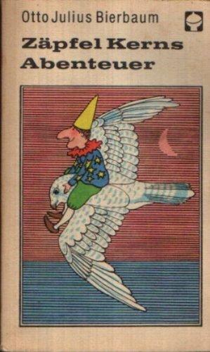 Zäpfel Kerns Abenteuer (Alex-Taschenbücher) (Livre en allemand): Otto Julius Bierbaum