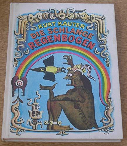 9783358011263: Die Schlange Regenbogen. Märchen, Mythen und Sagen südamerikanischer Indianer
