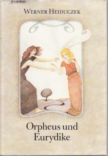 9783358012888: Orpheus und Eurydike. ( Ab 14 J.)