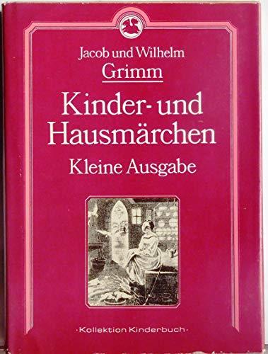 Kinder- und Hausmarchen (Kollektion Kinderbuch) (German Edition)