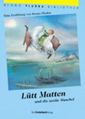 9783358021279: Lütt Matten und die weiße Muschel.