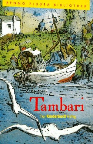 Tambari : Roman mit Illustrationen Schutzumschlag und: Pludra, Benno und