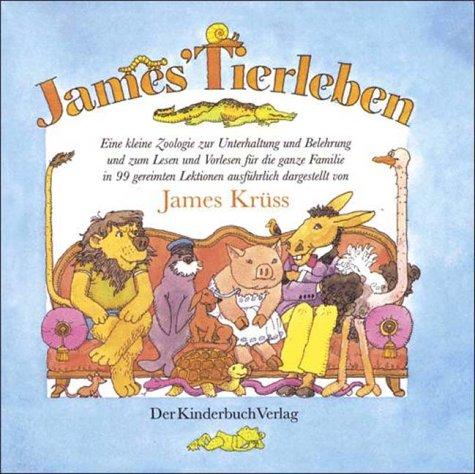 James' Tierleben: Krüss, James, Binder,