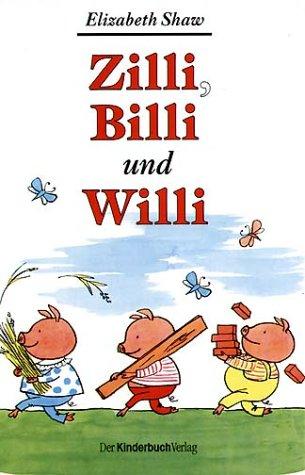 9783358021873: Zilli, Billi und Willi.