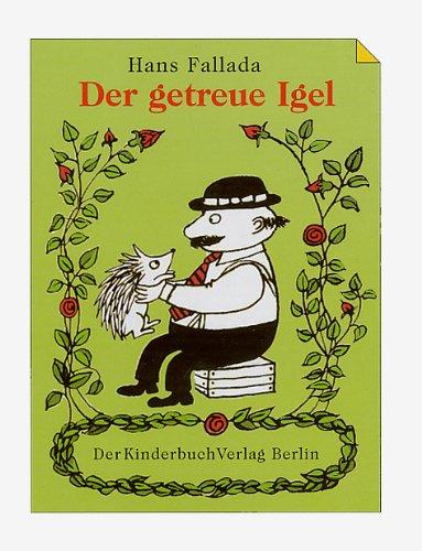 9783358022009: Der getreue Igel. Zwei Geschichten