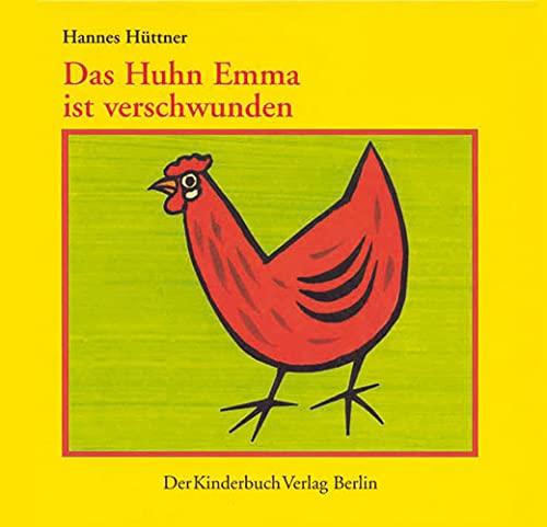 9783358022092: Das Huhn Emma ist verschwunden