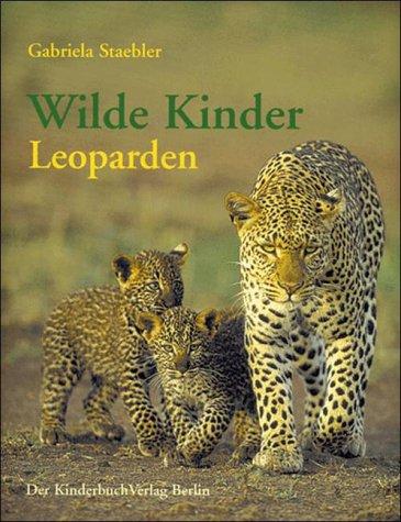 9783358029343: Wilde Kinder, Leoparden