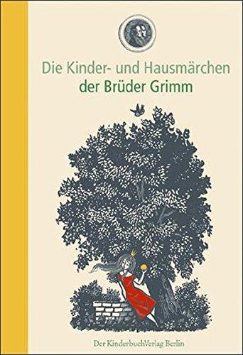 9783358030011: Die Kinder- und Hausmärchen der Brüder Grimm (Werner Klemke) KinderbuchVerlag/Beltz .