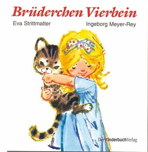 Brüderchen Vierbein: Eva Strittmatter