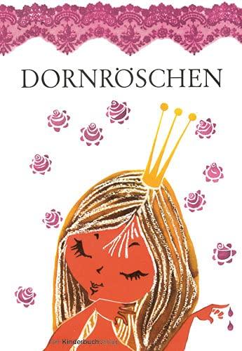 9783358030615: Dornröschen: Ein Märchen der Brüder Grimm