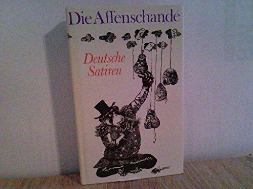 Die Affenschande. Deutsche Satiren von Sebastian Brant bis Bertolt Brecht - Berger, Karl Heinz [Hrsg.]