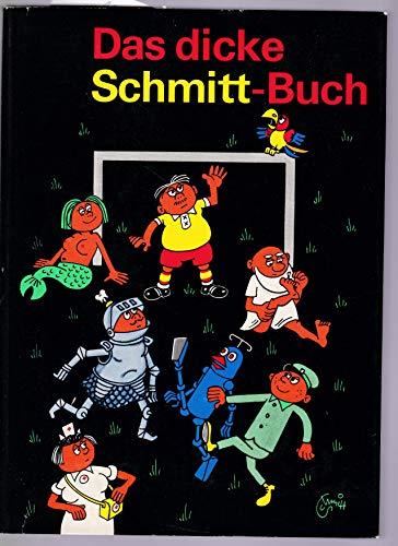 9783359001072: Das dicke Schmitt-Buch