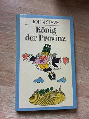 König der Provinz (Livre en allemand): John, Stave und