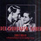 9783359010418: Der Barrikaden Tauber. CD. In Originalaufnahmen aus den dreißiger Jahren.