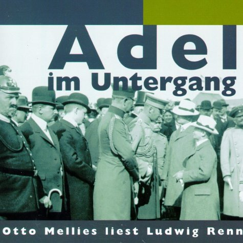 9783359010593: Adel im Untergang. CD.