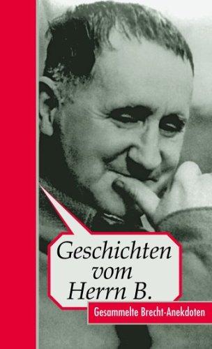 9783359013143: Geschichten von Herrn B. Anekdoten über Brecht
