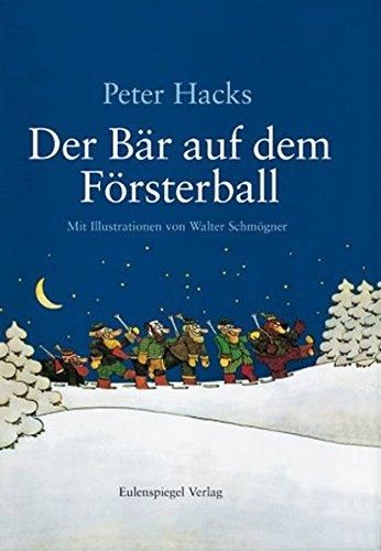 9783359016052: Der Bär auf dem Försterball.