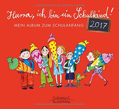9783359016922: Hurra, ich bin ein Schulkind: Mein Album zum Schulanfang