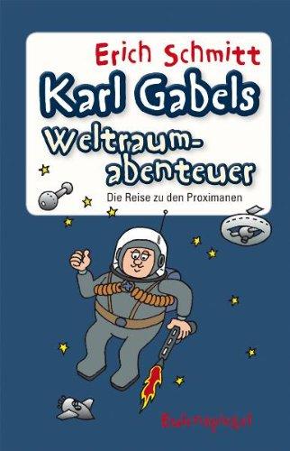 9783359023098: Karl Gabels Weltraumabenteuer