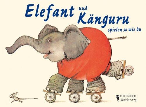 9783359023487: Elefant und Känguru spielen so wie du