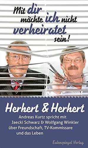 9783359023630: Herbert & Herbert: Mit dir möchte ich nicht verheiratet sein!