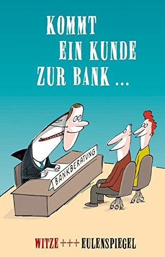 9783359024026: Kommt ein Kunde zur Bank ...: Witze