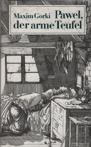 Pawel, der arme Teufel (Livre en allemand): Maxim Gorki
