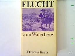 9783360002419: Flucht vom Waterberg: Roman (German Edition)