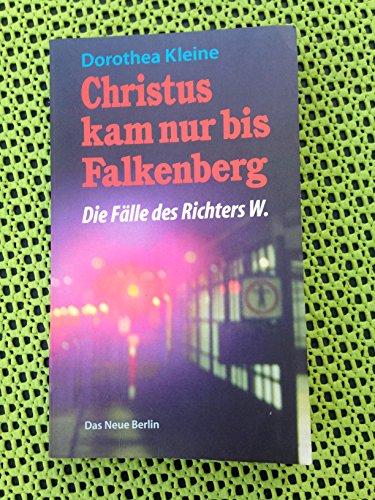 9783360008558: Christus kam nur bis Falkenberg