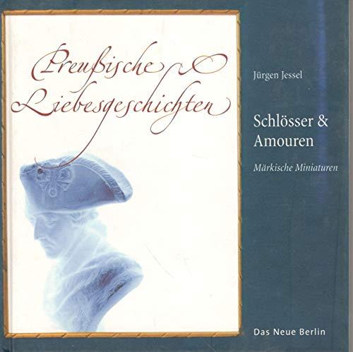 9783360009746: Schlösser und Amouren.