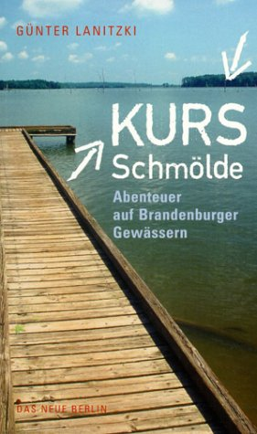 9783360009807: Kurs Schmölde