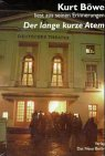 9783360010070: Der lange kurze Atem. CD. Kurt Böwe liest aus seinen Erinnerungen.