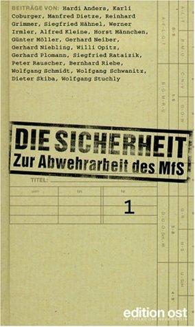 9783360010308: Die Sicherheit. Zur Abwehrarbeit des MfS, 2 Bde.