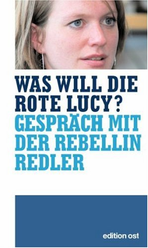 Was will die rote Lucy?: Allertz, Robert