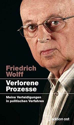 9783360018007: Verlorene Prozesse Meine Verteidigungen in politischen Verfahren 1952 - 2003