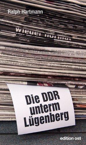 9783360018205: Die DDR unterm Lügenberg