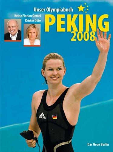 9783360019387: Peking 2008: Unser Olympiabuch