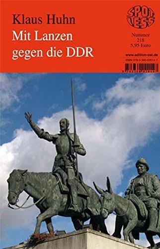 9783360020147: Mit Lanzen gegen die DDR