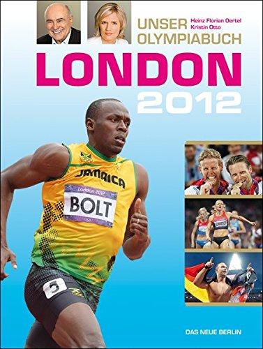 9783360021427: London 2012: Unser Olympiabuch