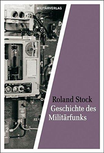 9783360027061: Geschichte des Militärfunks: Von den Anfängen bis zur Gegenwart