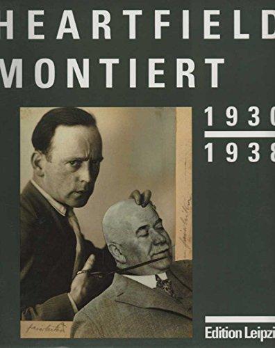 Heartfield montiert, 1930-1938: M?rz, Roland, and Heartfield, John