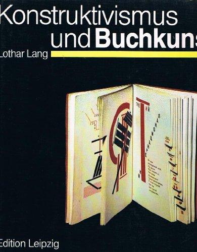Konstruktivismus und Buchkunst (German Edition): Lang, Lothar