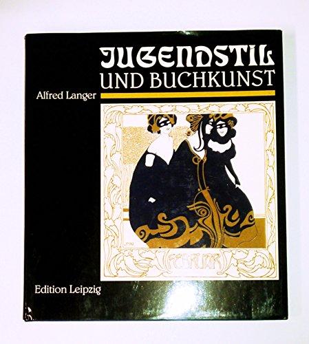 Jugendstil und Buchkunst,: Langer, Alfred,