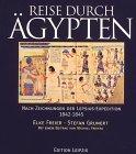 9783361004542: Reise durch Ägypten. Nach Zeichnungen der Lepsius-Expedition 1842-1845