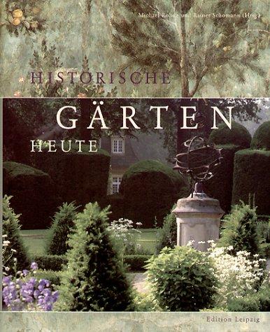 9783361005679: Historische Gärten heute