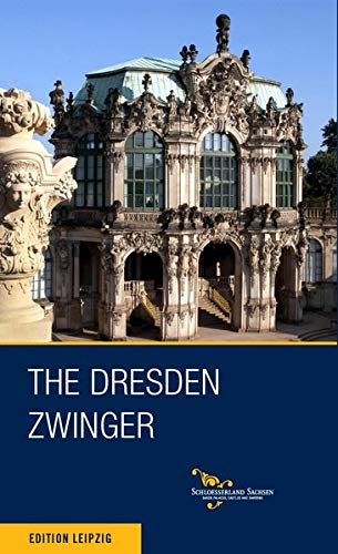 The Dresden Zwinger. English edition.