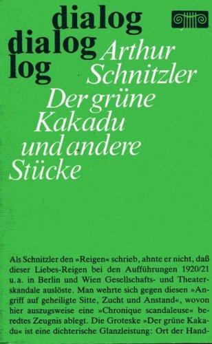 Der grüne Kakadu und andere Stücke (Reigen: Arthur Schnitzler