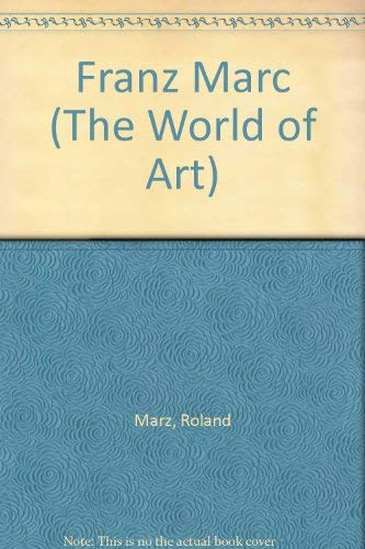 9783362000437: Franz Marc (The World of Art)